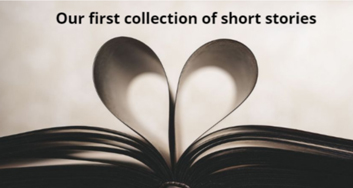Our first collection of short stories