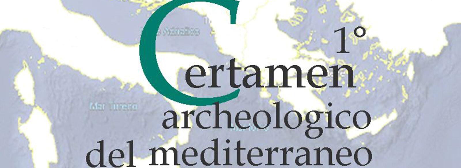 1° Certamen Archeologico del Mediterraneo