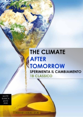 Locandina The climate after tomorrow (1B Classico)