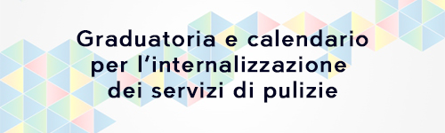 Graduatoria e calendario per l'internalizzazione dei servizi di pulizie